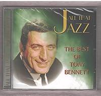 All That Jazz The Best Of Tony Bennett [Music CD]
