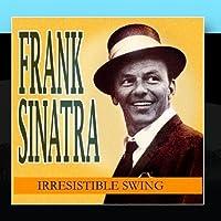 Frank Sinatra Swing! by Frank Sinatra