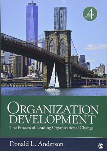 Download Organization Development: The Process of Leading Organizational Change 1506316573