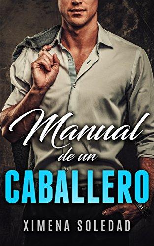 Manual de un Caballero (Spanish Edition)