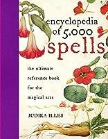Encyclopedia of 5,000 Spells by Judika Illes(2009-03-31)
