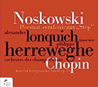 Noskowski: The Steppe, symphonic poem / Chopin: Piano Concerto in F minor, Op. 21 (2013-05-03)