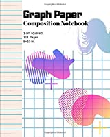 Graph Paper Notebook: Graph/Grid Journal 1 cm squares: Math, Science, Sketch, Writing, Drawing Supplies for Students, Teachers, and college Students - 111 Pages