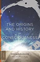 The Origins and History of Consciousness (Mythos: The Princeton/Bollingen Series in World Mythology) by Erich Neumann(2014-08-24)