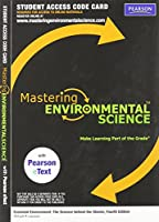 MasteringEnvironmentalScience with Pearson eText -- Valuepack Access Card -- Essential Environment: The Science behind the Stories (ME component)