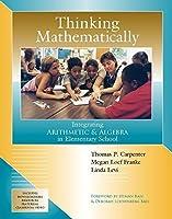 Thinking Mathematically: Integrating Arithmetic & Algebra in Elementary School【洋書】 [並行輸入品]
