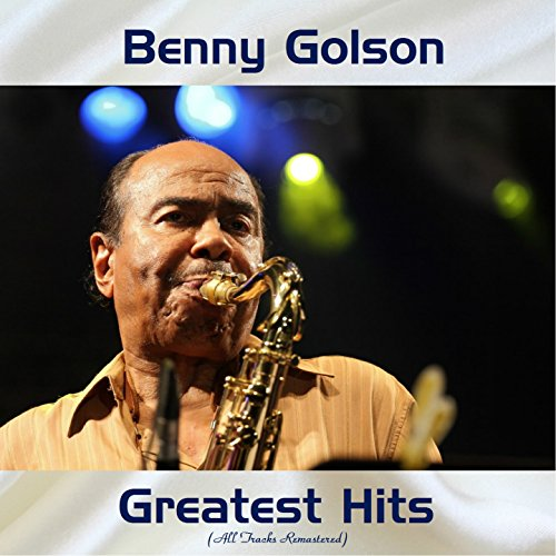 Benny Golson Greatest Hits (Re...