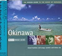 Rough Guide to Music of Okinawa by Rough Guide to the Music of Okinawa (2008-01-01)