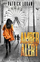 Amber Alert (A Chase Adams FBI Thriller)