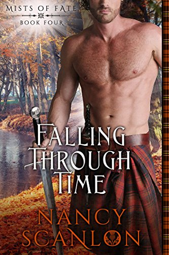 Falling Through Time: Mists of Fate - Book Four (English Edition)