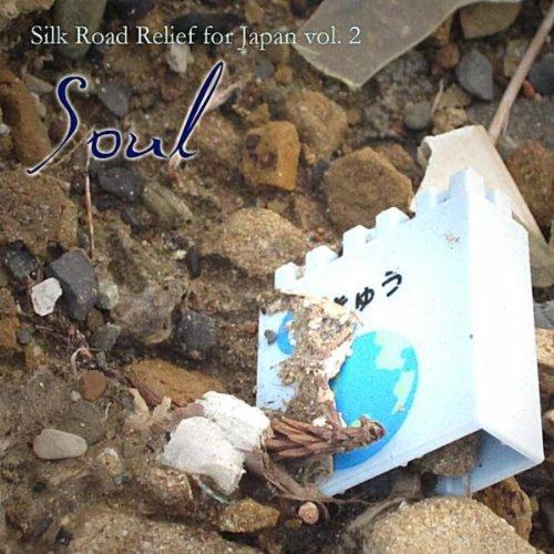 Soul: Silk Road Relief for Japan, Vol. 2