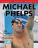 Michael Phelps World's Greatest Olympian