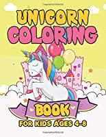 Unicorn Coloring Book for Kids Ages 4-8: Surprise Coloring Book Gifts for Girls Kids with Unicorns Magical World