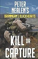 Kill or Capture (Brannigan's Blackhearts)