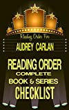AUDREY CARLAN: SERIES READING ORDER & BOOK CHECKLIST: SERIES LIST INCLUDES: CALENDAR GIRL, THE TRINITY TRILOGY, FALLING SERIES & MORE! (Top Romance Authors ... Order & Checklists 1 33) (English Edition)