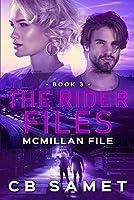 McMillan File (Rider Files)