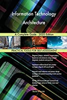 Information Technology Architecture A Complete Guide - 2020 Edition