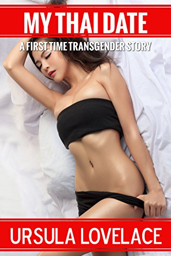 MY THAI DATE (A First Time Transgender Romance Story) (English Edition)