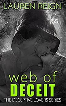 Web of Deceit (The Deceptive Lovers Series) by [Reign, Lauren]