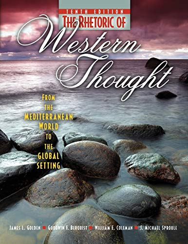 Download The Rhetoric of Western Thought: From the Mediterranean World to the Global Setting 0757579442