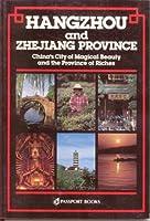 Hangzhou and Zhejiang (CHINA GUIDES SERIES)