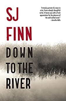 Down To The River by [Finn, SJ]