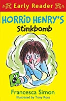 Horrid Henry Early Reader: Horrid Henry's Stinkbomb: Book 35