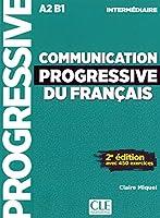 Communication progressive du français. Niveau intermédiaire. Schuelerbuch: Livre avec 450 exercices + Audio-CD