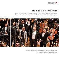 Mambos Y Fanfarria by Banda Sinfonica Juvenil Simon Bolivar (2013-01-29)