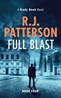 Full Blast (A Brady Hawk Novel) (Volume 4) [並行輸入品]