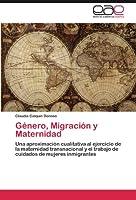 Genero, Migracion y Maternidad