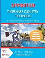 Approved Timeshare Industry Textbook: Continuing Education Edition