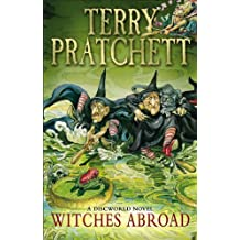 Witches Abroad: A Discworld Novel by Terry Pratchett(2013-03-04)