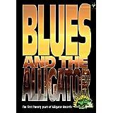Blues & Alligator: First 20 Years Alligator Rec [DVD] [Import]