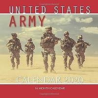 United States Army Calendar 2020: 16 Month Calendar