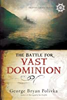 The Battle for Vast Dominion (Trophy Chase Trilogy)