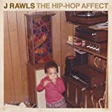 J Rawls /THE HIPHOP AFFECT