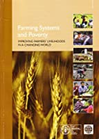 Farming Systems and Poverty: Improving Farmer's Livelihoods in a Changing World