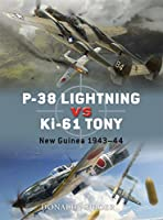 P-38 Lightning vs Ki-61 Tony: New Guinea 1943-44 (Duel)