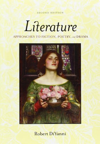 Download Literature: Approaches to Fiction, Poetry, and Drama 0073124451