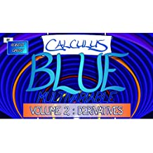 Calculus BLUE Multivariable Volume 2: Derivatives