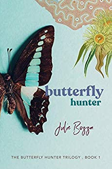 Butterfly Hunter (The Butterfly Hunter Trilogy Book 1) by [Bozza, Julie]