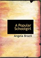 A Popular Schoolgirl