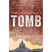 The Fisherman's Tomb: The True Story of the Vatican's Secret Search
