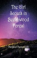 The Girl Scouts in Beechwood Forest