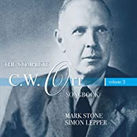 Complete C.W. Orr Songbook Vol. 2