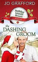 The Dashing Groom (Holliday Islands Resort)
