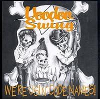 We're Usin Code Names