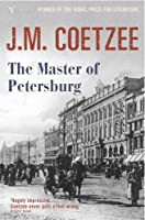 Master of Petersburg by J M COETZEE(1905-06-26)