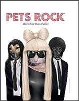 Pets Rock: More Fun Than Fame!